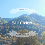 UNESCO World Heritage Sites Bulgaria